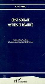 Crise Sociale Mythes Et Realites - Intérieur - Format classique