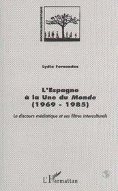 Espagne à la une du monde (1969-1985) - Couverture - Format classique