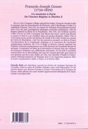 Francois-Joseph Gossec 1734-1829 ; Un Musicien A Paris ; De L'Ancien Regime A Charles X - 4ème de couverture - Format classique