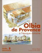 Olbia de Provence à l'époque romaine - Couverture - Format classique