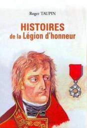 Histoires De La Legion D'Honneur - Couverture - Format classique