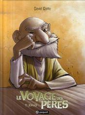 Le voyage des pères T.1 ; Jonas - Intérieur - Format classique