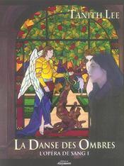 Opera De Sang T.1 ; La Danse Des Ombres - Intérieur - Format classique
