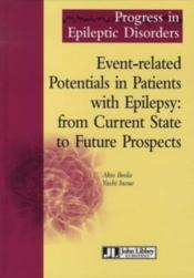 Vente  Event-related potentials in patients with epilepsy : from current state to futur  - Ikeda Inoue - Ikeda/Inoue - Ikeda Akio