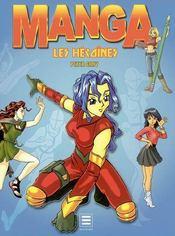 Manga, les héroïnes - Intérieur - Format classique
