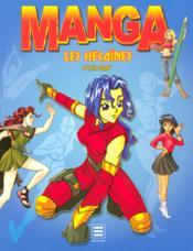 Manga, les héroïnes - Couverture - Format classique
