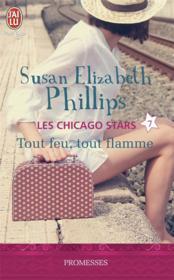Les chicago stars t.7 ; tout feu, tout flamme - Couverture - Format classique