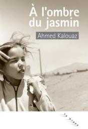 À l'ombre du jasmin - Couverture - Format classique