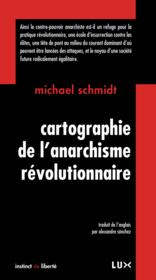 Cartographie de l'anarchisme révolutionnaire - Couverture - Format classique