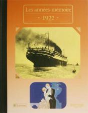 Les années-mémoires 1922 - Couverture - Format classique