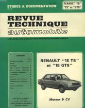 Revue Technique Automobile.Renault 18ts, 18gts, Moteur 9cv. - Couverture - Format classique