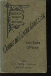 Cours De Langue Anglaise - Cours Moyen - 2°partie - Couverture - Format classique