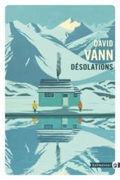 Vente livre :  Désolations  - David Vann