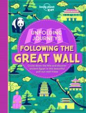 Vente livre :  UNFOLDING JOURNEYS ; following the great wall (édition 2017)  - Collectif
