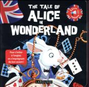 Vente livre :  The tale of Alice in wonderland  - Collectif