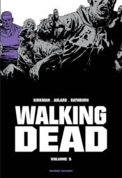 Vente  Walking dead ; INTEGRALE VOL.5 ; T.9 ET T.10  - Cliff Rathburn - Charlie Adlard - Robert Kirman