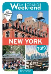 Vente  Un grand week-end ; à New York (édition 2019)  - Collectif Hachette