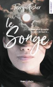 Vente  Le songe  - Tarryn Fisher