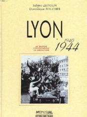 Lyon 1940-1948 - Couverture - Format classique