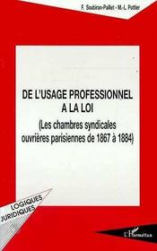 De L'Usage Professionnel A La Loi - Intérieur - Format classique