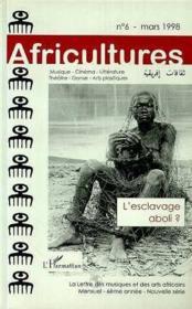 Africultures N°6 ; L'Esclavage Aboli - Couverture - Format classique