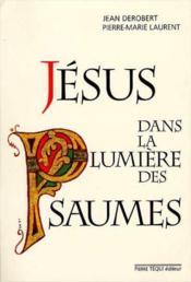 Jesus Dans La Lumiere Des Psaumes - Couverture - Format classique