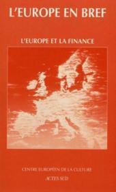 L'EUROPE EN BREF ; l'Europe et la finance - Couverture - Format classique