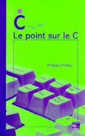 Le Point Sur Le C - Couverture - Format classique