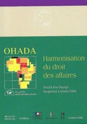 Ohada ; harmonisation du droit des affaires - Couverture - Format classique