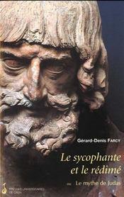 Le Sycophante Et Le Redime Ou Le Mythe De Judas - Intérieur - Format classique