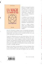 La Magie A La Portee De Tous - Recettes Magiques Faciles - 4ème de couverture - Format classique