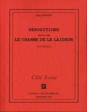 Dépositions ; le charme de la laideur - Intérieur - Format classique