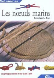 Tout Savoir Sur Les Noeuds Marins - Couverture - Format classique