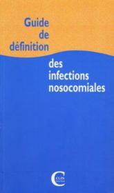 Guide de definition des infections nosocomiales - Couverture - Format classique