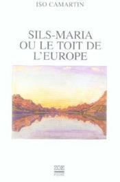 Sils Maria Ou Le Toit De L'Europe (Poche) - Couverture - Format classique