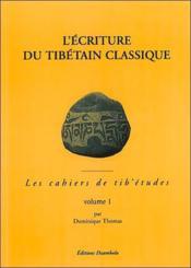 Ecriture Du Tibetain - T.1 - Couverture - Format classique