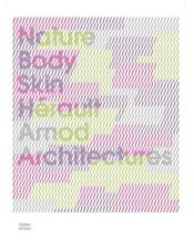 Vente  Nature body skin ; Hérault Arnod Architectures  - Francis Rambert - Chris Younes - Fabiola Lopez-Duran