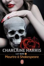 Lily bard t.1 ; Shakespeare's landlord  - Charlaine Harris