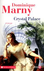 Crystal palace  - Dominique Marny