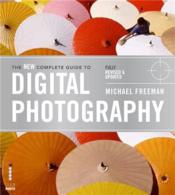 The New Complete Guide To Digital Photography /Anglais - Couverture - Format classique