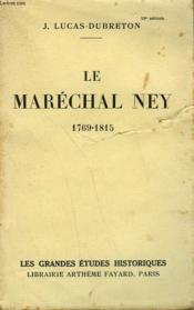 Le Marechal Ney. 1769-1815. - Couverture - Format classique