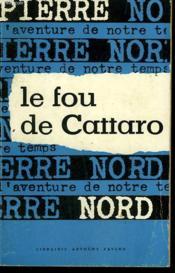 L'Aventure De Notre Temps N° 5 . Le Fou De Cattaro. - Couverture - Format classique