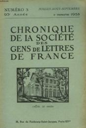 CHRONIQUE DE LA SOCIETE DES GENS DE LETTRES DE FRANCE N°3, 93e ANNEE ( 3e TRIMESTRE 1958) - Couverture - Format classique