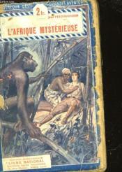 L'Afrique Mysterieuse - Couverture - Format classique