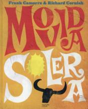 Vente  Movida solera ; 100 recettes à la mode espagnole  - Frank Camorra - Richard Cornish
