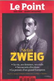 Vente livre :  Le Point Grandes Biographies Hs N 20 Stefan Zweig Juin/Juillet 2016  - Collectif