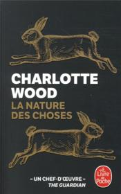Vente livre :  La nature des choses  - Charlotte Wood