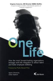 Vente  One life ; how the most forward looking organisations leverage work-life  - Collectif