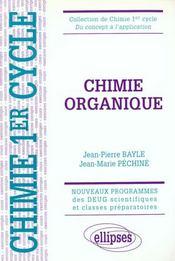 Chimie Organique Nouveaux Programmes Des Deug Scientifiques Et Classes Preparatoires - Intérieur - Format classique