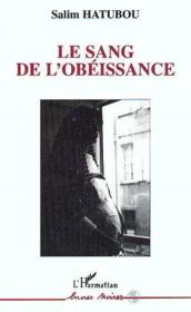 Le Sang De L'Obeissance - Couverture - Format classique